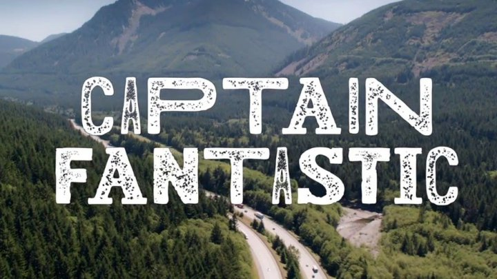 captain fantastic izle